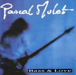 Bass love pascal mulot