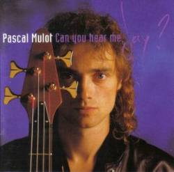Can You Hear Me, Jay Pascal Mulot